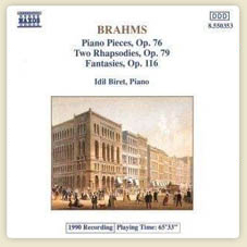 Brahms Piano Pieces, Op76/Rhapsodies, Op.79/Phantasies, Op.116 Piano Pieces, Op.76 No.1 Capriccio More...