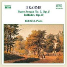 Brahms Piano Sonatas No.3, Op.5 / Ballades, Op.10 Piano Sonata, No.3 in F minor, Op.5 I. Allegro maestoso More...